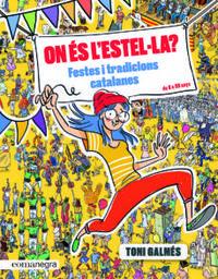 ON ES L' ESTELULA? FESTES I TRADICIONS CATALANES