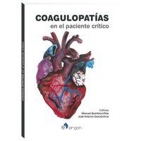 Coagulopatias En El Paciente Critico - Manuel Quintana-Diaz / Jose Antonio Garcia-Erce