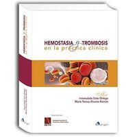 HEMOSTASIA Y TROMBOSIS EN LA PRACTICA CLINICA