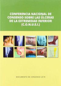 (2 ED) CONFERENCIA NACIONAL DE CONSENSO SOBRE ULCERAS DE LA EXTREMIDAD INFERIOR (C-O. N. U. E. I. )