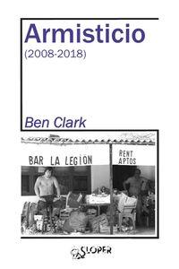 Armisticio (2008-2018) - Ben Clark