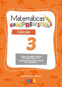EP 1 - CALCULO 3 - MATEMATICAS COMPRENSIVAS - SUMAS Y RESTAS SIN LLEVAR HASTA 99