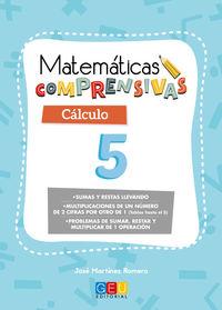 EP 2 - CALCULO 5 - MATEMATICAS COMPRENSIVAS - SUMAS Y RESTAS LLEVANDO. MULTIPLICACIONES (TABLAS HASTA 5)