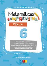 EP 2 - CALCULO 6 - MATEMATICAS COMPRENSIVAS - SUMAS Y RESTAS LLEVANDO. MULTIPLICACIONES (TABLAS HASTA 9)