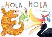HOLA HOLA - CATALA - ANIMALS PER DESCOBRIR I PROTEGIR