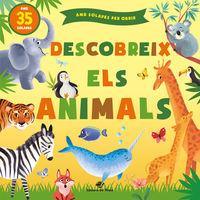 DESCOBREIX ELS ANIMALS - CONTES INFANTILS AMB SOLAPES - 1 A 4 ANYS