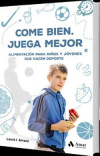 COME BIEN - JUEGA MEJOR