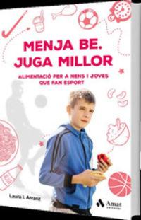 Menja Be - Juga Millor - Laura Isabel Arranz Iglesias
