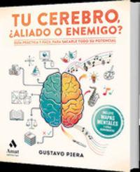 Tu Crebro - ¿aliado O Enemigo? - Gustavo Pera Trius