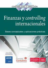 FINANZAS Y CONTROLLING INTERNACIONALES - BASES CONCEPTUALES Y APLICACIONES PRACTICAS