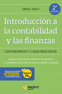 (2 Ed) Introduccion A La Contabilidad Y Las Finanzas - Oriol Amat Salas