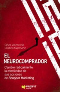 NEUROCOMPRADOR, EL - CAMBIE RADICALMENTE LA EFECTIVIDAD DE SUS ACCIONES DE SHOPPER MARKETING