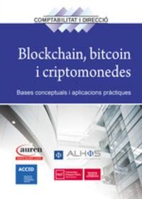 Blockchain, Bitcoin I Criptomonedes - Bases Conceptuals I Aplicacions Practiques - Aa. Vv.
