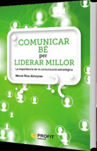 COMUNICAR BE PARA LIDERAR MILLOR
