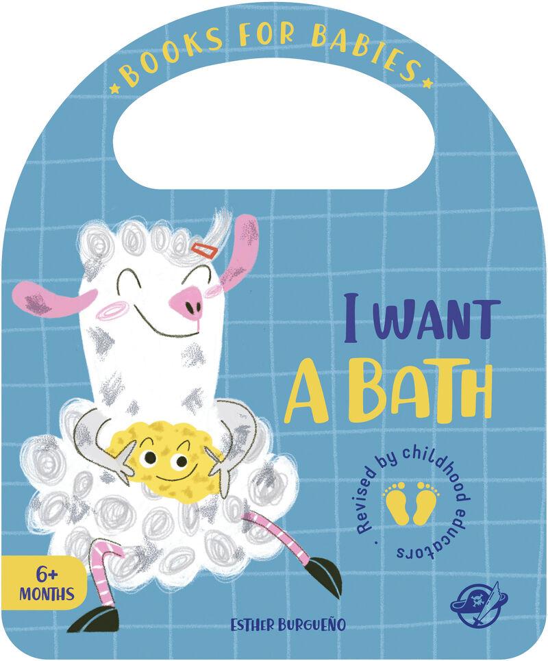 I WANT A BATH - BOOKS FOR BABIES