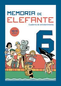 Memoria De Elefante 6 - Cuaderno De Entretenimiento 10-11 Años - Picanyol