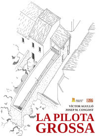 Pilota Grossa, La (ii Premi D'investigacio I Assaig Antoni-Lluis Carrio I Artigues) - Victor Agullo Calatayud / Josep Maria Congost Timoner