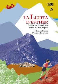 LLUITA D'ESTHER, LA - DAVANT DE LA MALALTIA, AMOR, ACTITUD, ESPORT