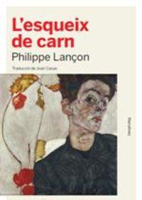L'esqueix De Carn - Philippe Lançon