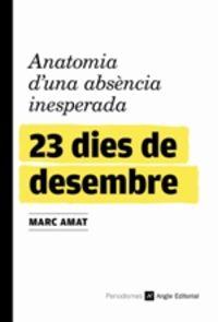 23 DIES DE DESEMBRE