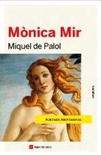 Monica Mir - Mique De Palol