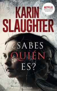 ¿sabes Quien Es? Bolsillo - Karin Slaughter