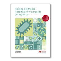GM - HIGIENE MEDIO HOSPITARIO Y LIMPIEZA DEL MATERIAL