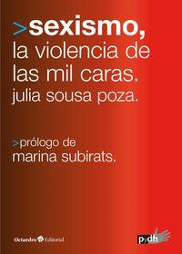 SEXISMO, LAS MIL CARAS DE LA VIOLENCIA - COMO ESTAMOS Y HACIA DONDE VAMOS