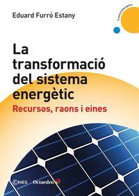 TRANSFORMACIO DEL SISTEMA ENERGETIC, LA