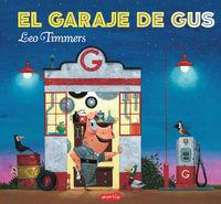 El garaje de gus - Leo Timmers
