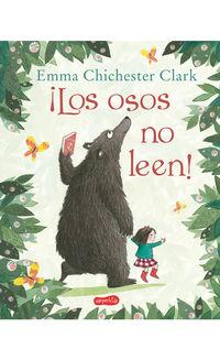 Los osos no leen - Emma Chichester Clark
