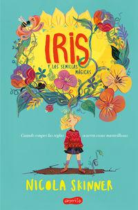 Iris Y Las Semillas Magicas - Nicola Skinner