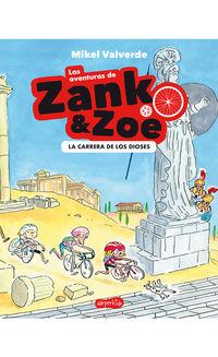 AVENTURAS DE ZANK Y ZOE, LAS - LA CARRERA DE LOS DIOSES
