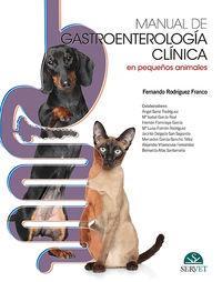 Manual De Gastroenterologia Clinica De Pequeños Animales - Fernando Rodriguez Franco