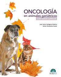 ONCOLOGIA EN ANIMALES GERIATRICOS CON CASOS CLINICOS