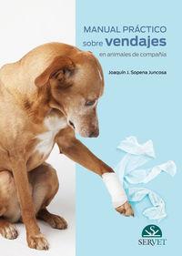 MANUAL PRACTICO SOBRE VENDAJES EN ANIMALES DE COMPAÑIA