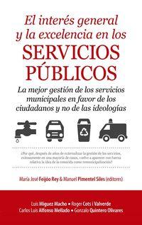 El interes general y la excelencia en los servicios publicos - Roger Cots I Valverde
