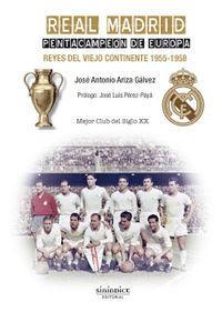 REAL MADRID - PENTACAMPEON DE EUROPA - REYES DEL VIEJO CONTINENTE (1955-1958)