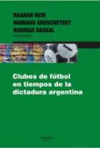 CLUBES DE FUTBOL EN TIEMPOS DE DICTADURA