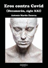 EROS CONTRA COVID (DECAMERON, SIGLO XXI)
