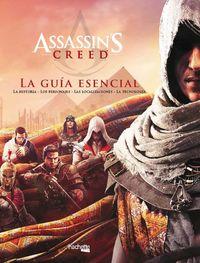 ASSASSIN'S CREED: LA GUIA ESENCIAL