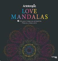 LOVE MANDALAS - 6 DIBUJOS MAGICOS - RASCA Y DESCUBRE - ARTETERAPIA