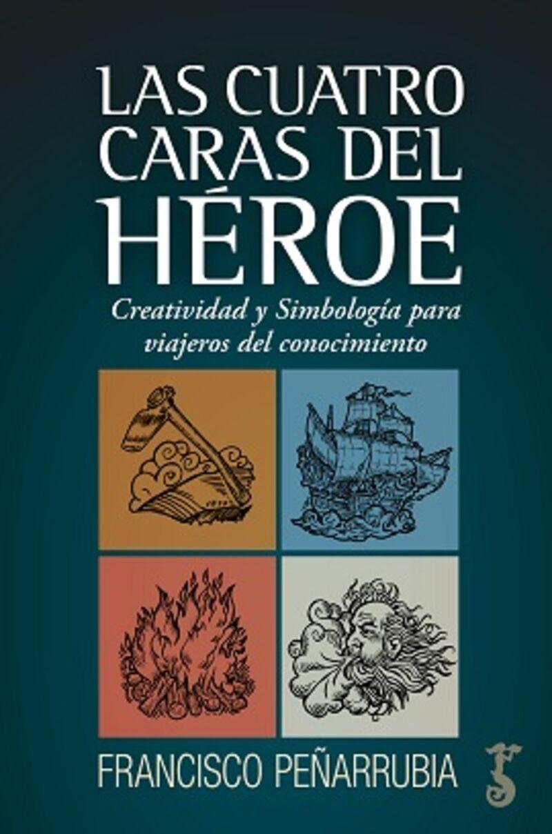 CUATRO CARAS DEL HEROE, LAS