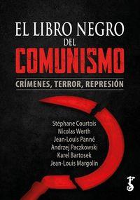 EL LIBRO NEGRO DEL COMUNISMO - CRIMENES, TERROR, REPRESION