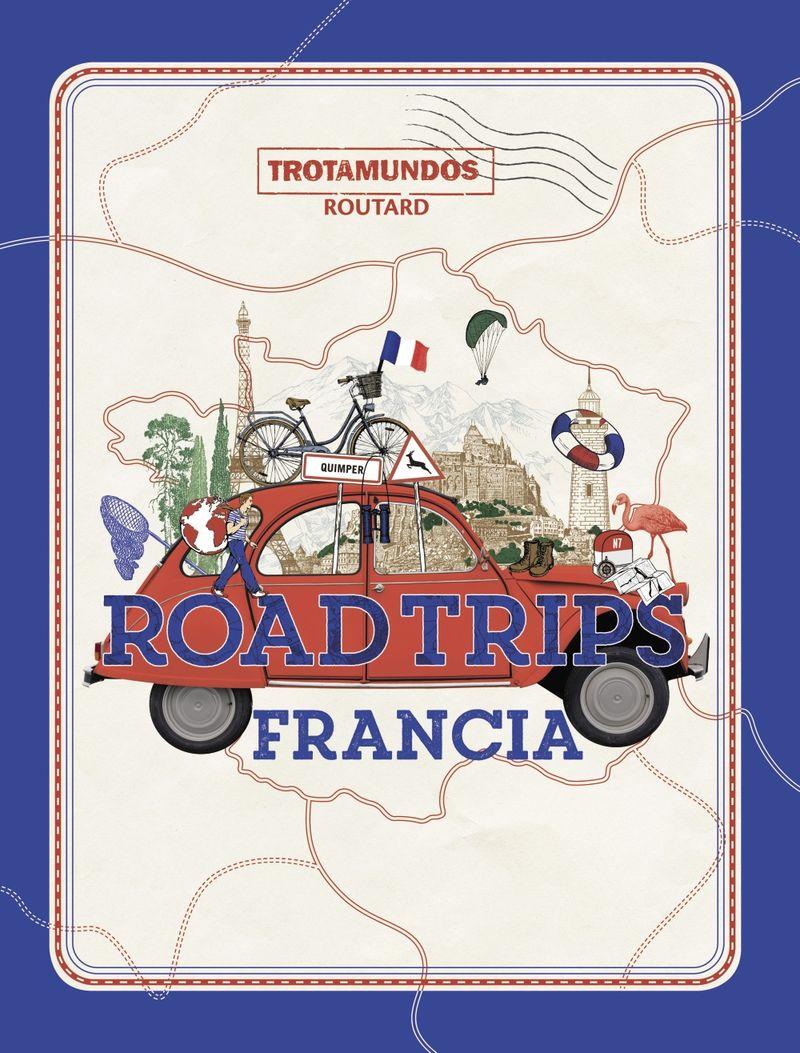 ROAD TRIPS FRANCIA