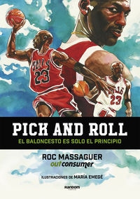 PICK AND ROLL - EL BALONCESTO ES SOLO EL PRINCIPIO