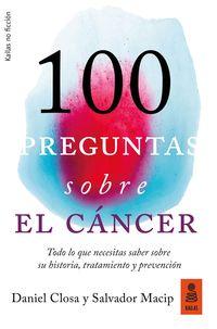 100 PREGUNTAS SOBRE EL CANCER