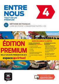 ENTRE NOUS 4 (B2) (+CD PREMIUM)
