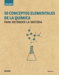50 Conceptos Elementales De La Quimica - Para Entender La Materia - Nivaldo Tro
