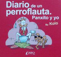 DIARIO DE UN PERROFLAUTA. PANXITO Y YO